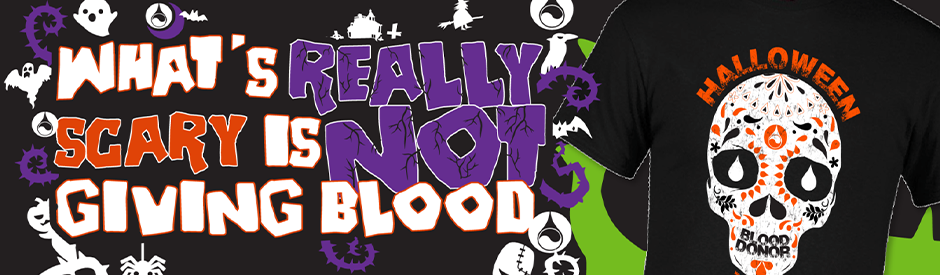 Mobile Blood Drive Banner - What's Really Scary is not Giving Blood-