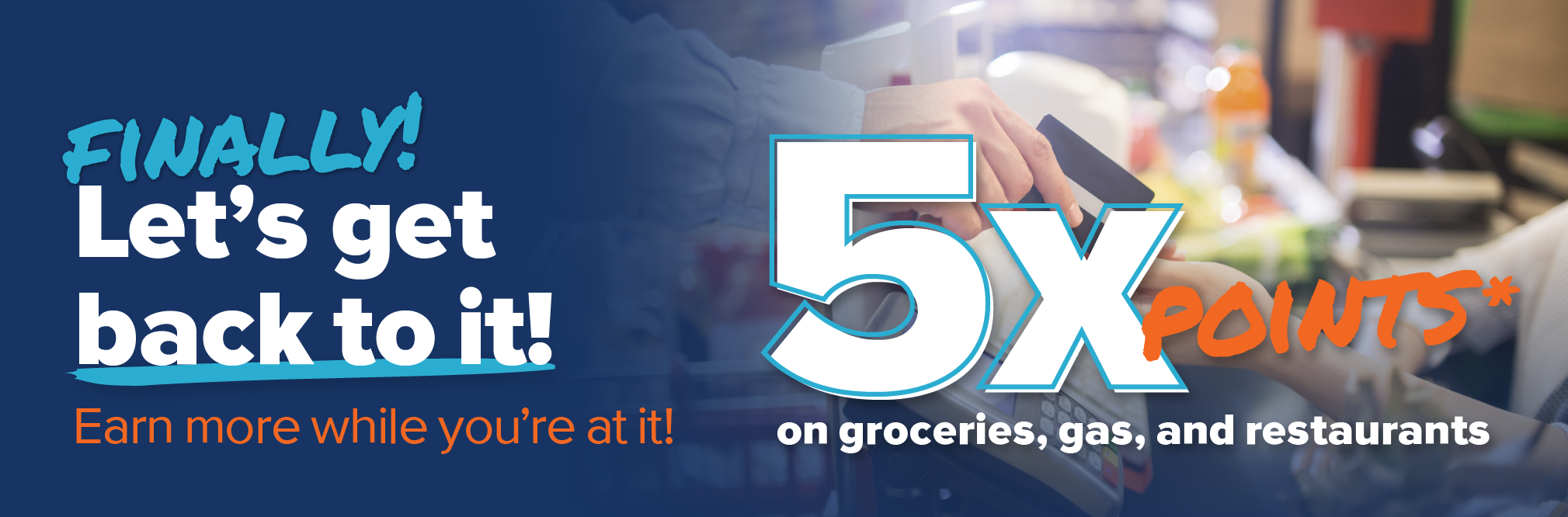 5x Points* on Groceries, Gas, and Restaurants when you use your UICCU credit card.